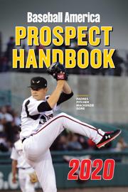 Baseball America 2020 Prospect Handbook Digital Edition