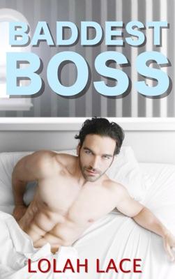 Baddest Boss
