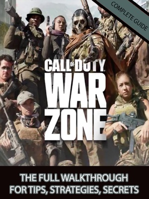 Call of Duty Warzone guide and best tips