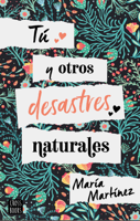 Tú y otros desastres naturales ebook Download