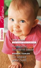 Architecte, femme et mère - Un amour pour Noël