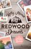Redwood Dreams – Es beginnt mit einem Lächeln - Kelly Moran