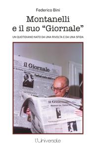 Montanelli e il suo giornale Libro Cover