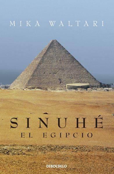 Sinuhé, el egipcio por Mika Waltari