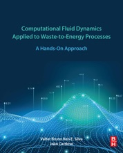 Computational Fluid Dynamics Applied To Waste-to-Energy Processes (Enhanced Edition)
