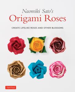 Naomiki Sato's Origami Roses Libro Cover