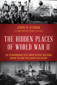 The Hidden Places of World War II Book Cover