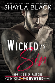 Wicked as Sin (One-Mile & Brea, Part One)