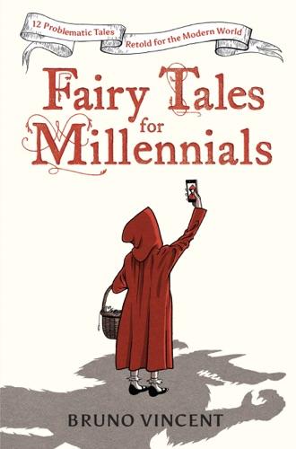 Bruno Vincent - Fairy Tales for Millennials