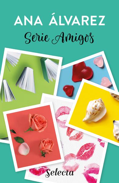 Serie Amigos (Pack con ¿Solo Amigos?  Más que amigos  Amigos y algo más  Amigos, sin más  Amigos y nada más) por Ana Álvarez