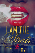 I Am The Streets 4