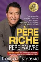 Download and Read Online Père riche père pauvre - édition 20e anniversaire