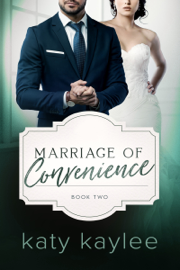 Marriage of Convenience - Book Two