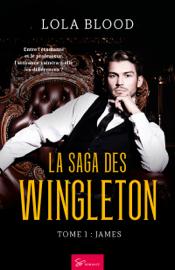 La Saga des Wingleton - Tome 1