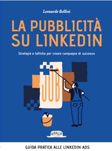 La pubblicità su LinkedIn. Strategie e tattiche per creare campagne di successo Copertina del libro
