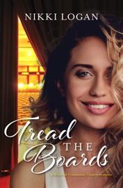 Tread The Boards A Rivervue Community Theatre Romance 1