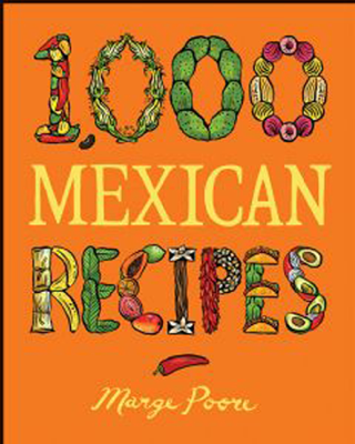 Marge Poore - 1,000 Mexican Recipes book