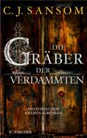 Christopher J. Sansom - Die Gräber der Verdammten artwork