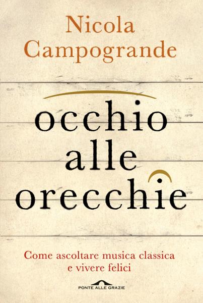Occhio alle orecchie di Nicola Campogrande