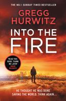 Gregg Hurwitz - Into the Fire artwork
