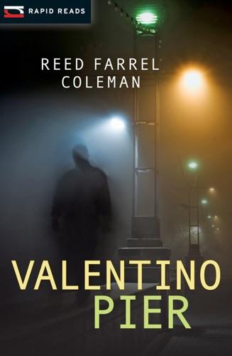 Reed Farrel Coleman - Valentino Pier