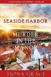 Murder in the Manor (A Lacey Doyle Cozy Mystery—Book 1) PDF Download