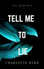 Tell me to Lie PDF Download