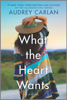 Audrey Carlan - What the Heart Wants artwork