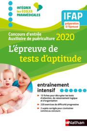 L'épreuve de tests d'aptitude - Concours Auxiliaire de Puériculture 2020 IFAP - (EFL3) - 2019