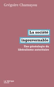La société ingouvernable Couverture de livre
