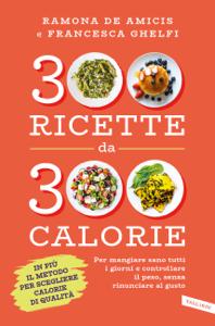 300 ricette da 300 calorie Copertina del libro