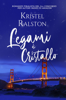 Kristel Ralston - Legami di cristallo artwork