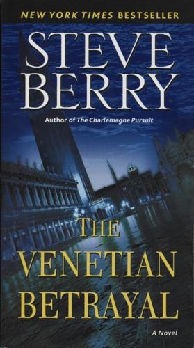 Steve Berry - The Venetian Betrayal