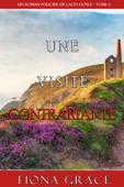 Une Visite Contrariante (Un Roman Policier de Lacey Doyle – Tome 4)