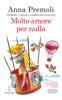 Anna Premoli - Molto amore per nulla artwork