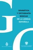 Gramática y Ortografía básicas de la lengua española Book Cover