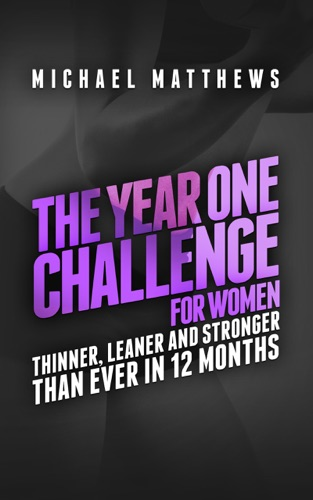 The Year One Challenge for Women