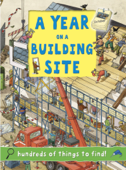 A Year on a Building Site