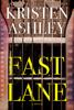 Kristen Ashley - Fast Lane bild