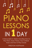 Preston Hoffman - Piano Lessons: In 1 Day - Bundle - The Only 4 Books You Need to Learn How to Play Piano Music, Piano Chords and Piano Exercises Today  artwork