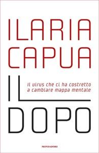 Il dopo di Ilaria Capua Copertina del libro