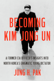 Becoming Kim Jong Un