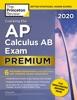 Cracking the AP Calculus AB Exam 2020, Premium Edition