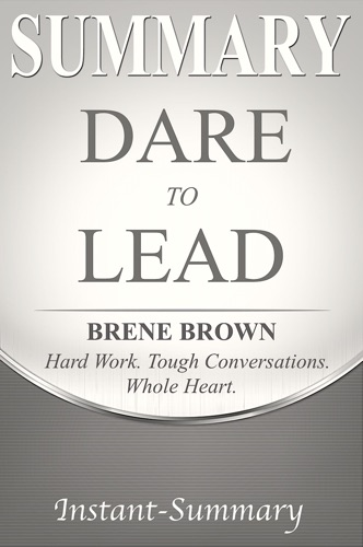 Instant-Summary - Dare to Lead