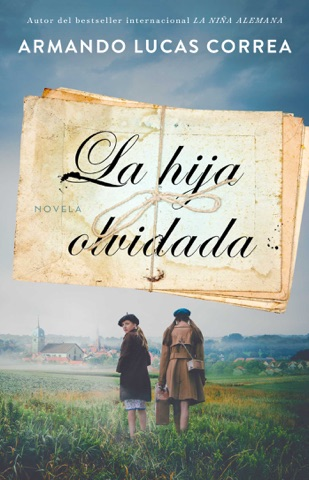 La hija olvidada (Daughter's Tale Spanish edition) PDF Download