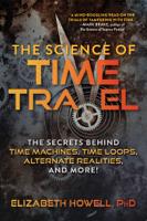 Elizabeth Howell - The Science of Time Travel artwork