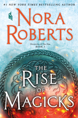 Nora Roberts - The Rise of Magicks book