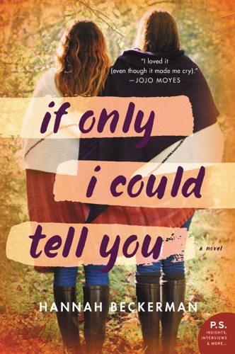 Hannah Beckerman - If Only I Could Tell You
