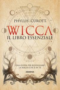 Wicca - Il libro essenziale Libro Cover