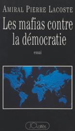 Les mafias contre la démocratie